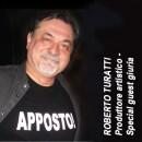 ROBERTO TURATTI - Produttore artistice ed esecutivo attualmente nello staff del Videofestival live.